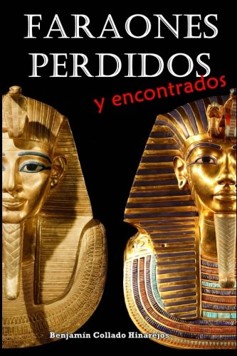 9781515075219: Faraones perdidos y encontrados (Spanish Edition)