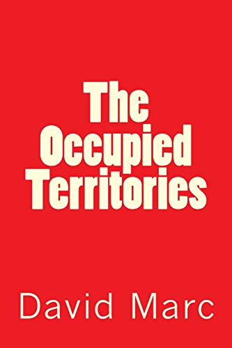 9781515076766: The Occupied Territories