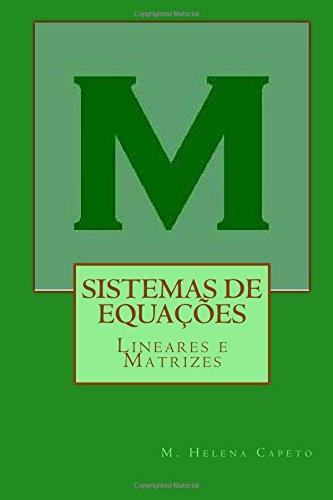 9781515076827: Sistemas de Equacoes Lineares e Matrizes: Algebra Linear (Volume 1) (Portuguese Edition)
