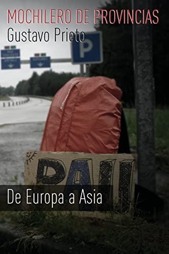 9781515076964: 2: Mochilero de provincias: De Europa a Asia (Volume 2) (Spanish Edition)