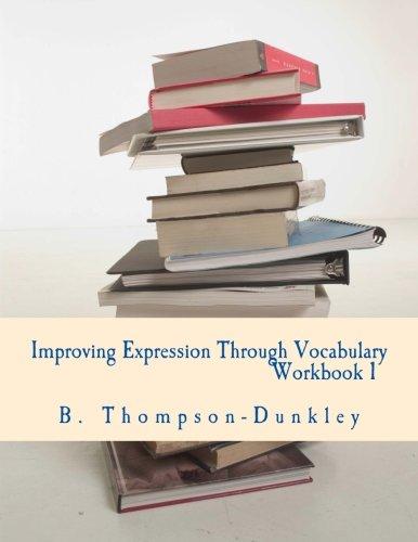 9781515077589: Improving Expression Through Vocabulary Workbook 1
