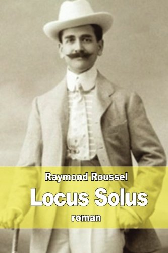 Locus Solus (French Edition): Roussel, Raymond