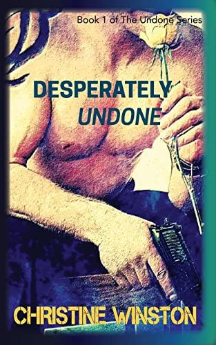 9781515081784: Desperately Undone (Undone Series) (Volume 1)
