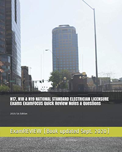 9781515081920: N17, N18 & N19 NATIONAL STANDARD ELECTRICIAN LICENSURE Exams ExamFOCUS Quick Review Notes & Questions: 2015/16 Edition (No Frills Exam Prep Books)
