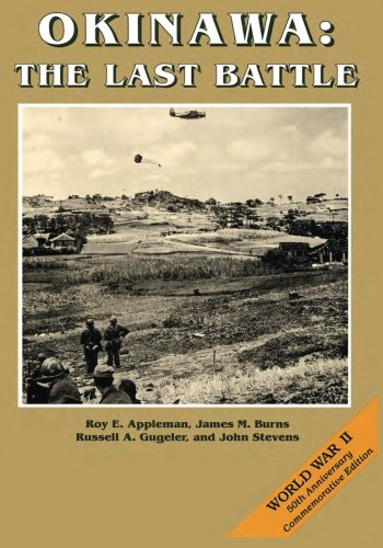 9781515082996: Okinawa: The Last Battle (United States Army in World War II: The War in the Pacific)