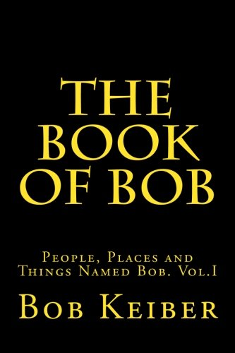 9781515083252: The Book of Bob