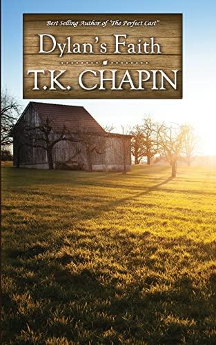 9781515083528: Dylan's Faith: A Christian Fiction Novel (Love's Enduring Promise) (Volume 4)