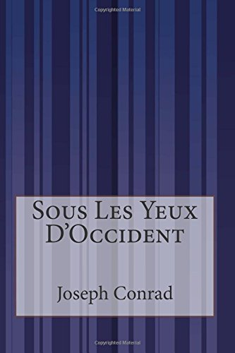 9781515083740: Sous Les Yeux D'Occident (French Edition)