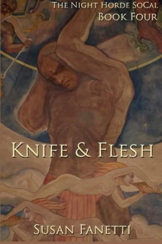 9781515085843: Knife & Flesh (The Night Horde SoCal) (Volume 4)