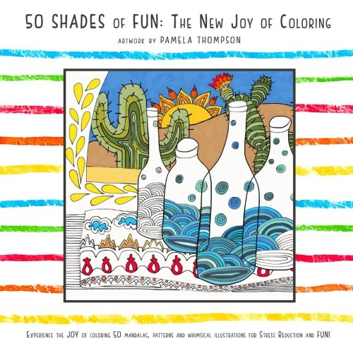 9781515086581: 50 Shades of Fun: The New Joy of Coloring
