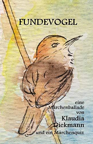 9781515087489: Fundevogel: eine Maerchenballade (German Edition)