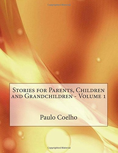 9781515091295: Stories for Parents, Children and Grandchildren - Volume 1