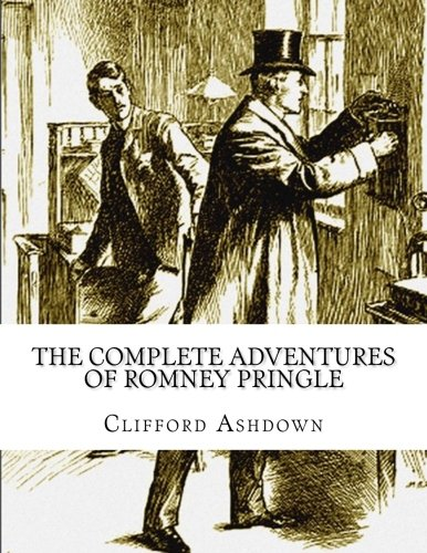 9781515091806: The Complete Adventures of Romney Pringle
