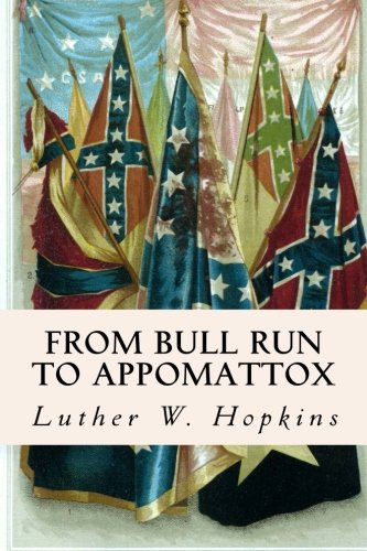 From Bull Run to Appomattox: Luther W Hopkins