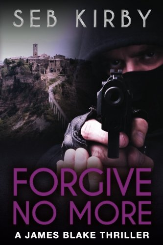 9781515093084: FORGIVE NO MORE (UK Edition) (James Blake Book 3) (James Blake thriller series) (Volume 3)