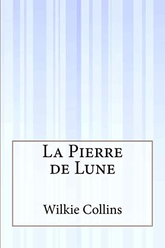 9781515094036: La Pierre de Lune