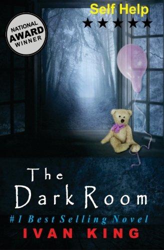 9781515094494: Self Help: The Dark Room [Self Help Books] (Self Help, Self Help Books, Free Self Help Books)