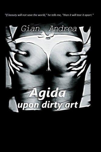 9781515094623: AGIDA upon dirty art