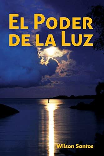 9781515095552: El poder de la luz (Spanish Edition)