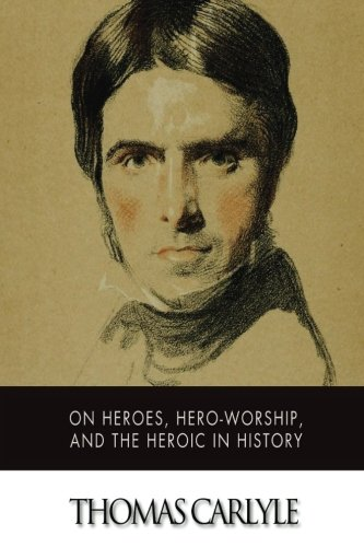 9781515096122: On Heroes, Hero-Worship, and The Heroic in History