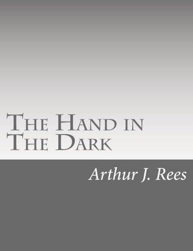 9781515096467: The Hand in The Dark