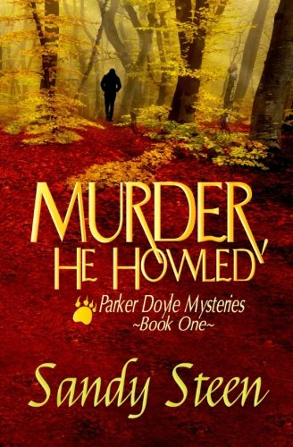 9781515096900: Murder, He Howled (Parker Doyle Mystery Series) (Volume 1)