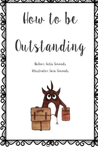 9781515097211: How to be Outstanding