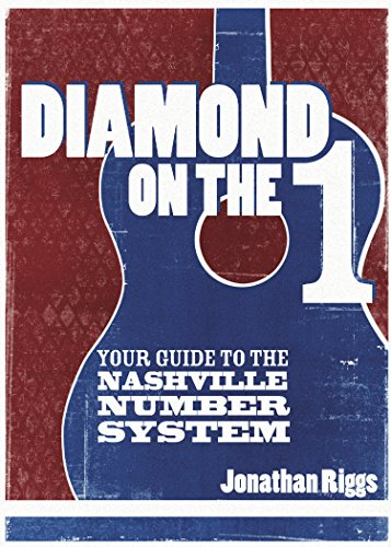 9781515097259: Diamond on the 1: a musician's guide to the Nashville Number System