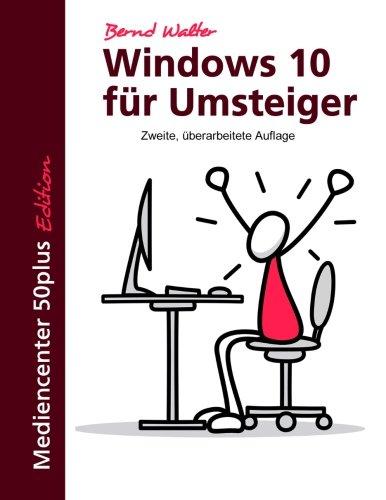 9781515097341: Windows 10 für Umsteiger (German Edition)