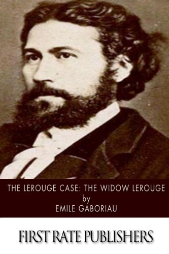 9781515097372: The Lerouge Case: The Widow Lerouge