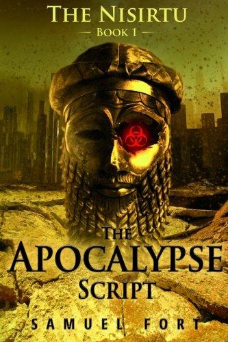 9781515097976: The Apocalypse Script: Book 1 of The Nisirtu (Volume 1)