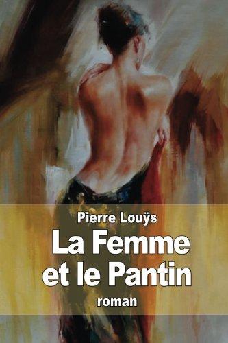 La Femme Et Le Pantin: Louand#255;s, Pierre