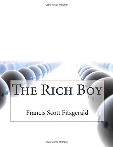 The Rich Boy: Fitzgerald, Francis Scott