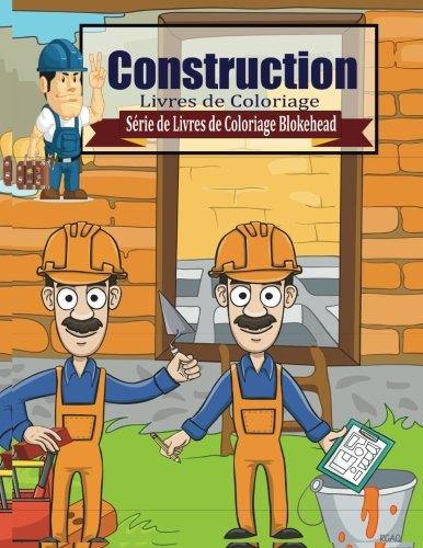 9781515101062: Construction Livres de Coloriage