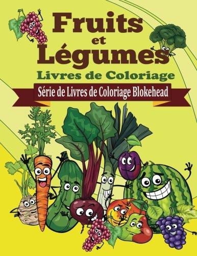 9781515102045: Fruits et Legumes Livres de Coloriage
