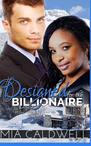 Designed for the Billionaire: Mia Caldwell