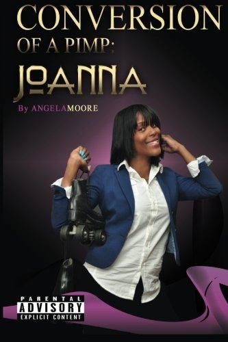 9781515102816: Conversion of A Pimp: Joanna (Volume 2)