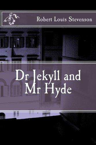 Dr Jekyll and Mr Hyde: Stevenson, Robert Louis