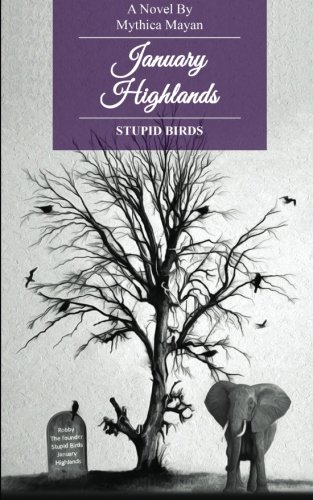 9781515104414: January Highlands: Stupid Birds (Volume 1)