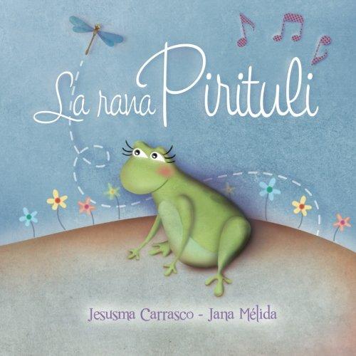 9781515104605: La rana Pirituli (Italian Edition)