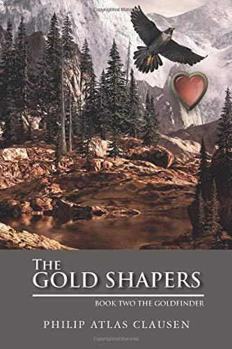 9781515105084: The Gold Shapers: Book Two The Goldfinder (Volume 2)