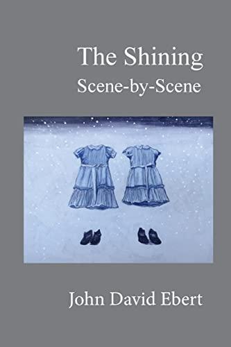 The Shining Scene-by-Scene: John David Ebert