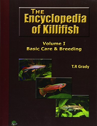 9781515106401: The Killifish Encyclopedia: Basic Care and Breeding (Anthology of Killifish) (Volume 1)