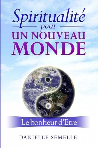 9781515107637: Spiritualité pour un nouveau monde: Voie du bonheur partagé