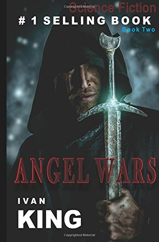 9781515108801: Science Fiction: Angel Wars [Science Fiction Books] (Science Fiction, Science Fiction Books, Free Science Fiction Books)
