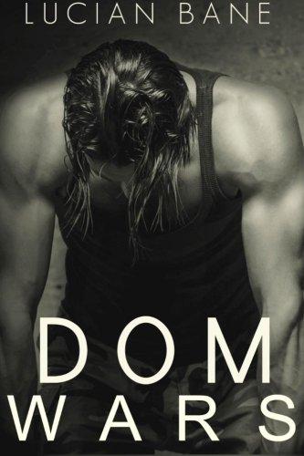 9781515109679: Dom Wars Round 1-3: Round 1-3 (Volume 1)