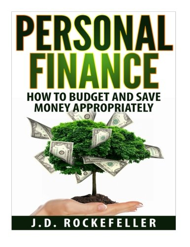 9781515111290: Personal Finance: How to Budget and Save Money Appropriately