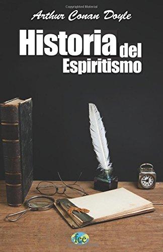 9781515113164: Historia del Espiritismo (Spanish Edition)