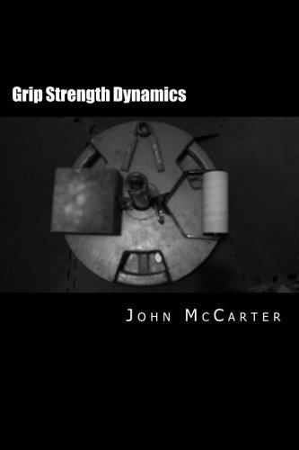 Grip Strength Dynamics: Achieving Peak Performance: John McCarter