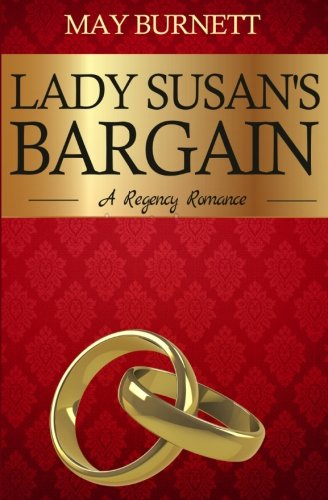 9781515117223: Lady Susan's Bargain: A Regency Romance (Winthrop Trilogy) (Volume 1)
